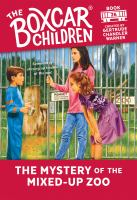 The+mystery+of+the+mixed-up+zoo by Warner, Gertrude Chandler © 1992 (Added: 7/10/20)