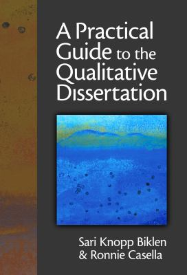 book cover a practical guide to the qualitative dissertation