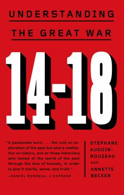 cover of 14-18: Understanding the Great War