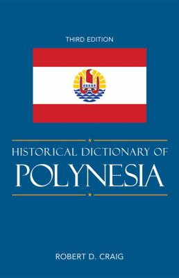 Book cover of, 'Historical Dictionary of Polynesia'