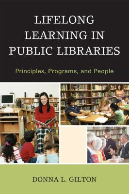 Lifelong learning in public libraries : principles, programs, and people