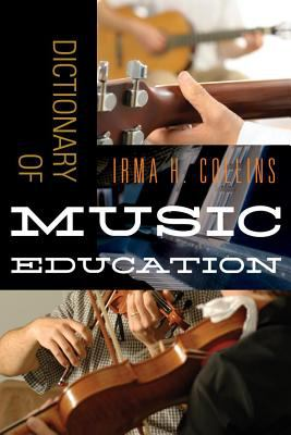 Cover of the Dictionary of Music Education with close up photographs of guitar players and a violinist.