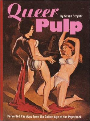 Cover of Queer Pulp by Susan Stryker