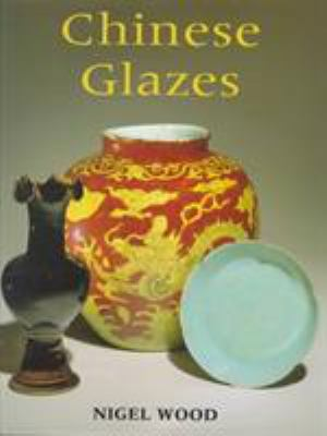 Book cover for Chinese glazes.