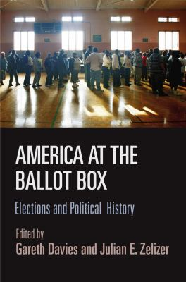 Book cover for America at the Ballot Box : Elections and Political History.
