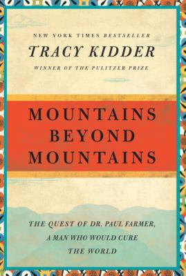 Cover Art for Mountains Beyond Mountains by Tracy Kidder