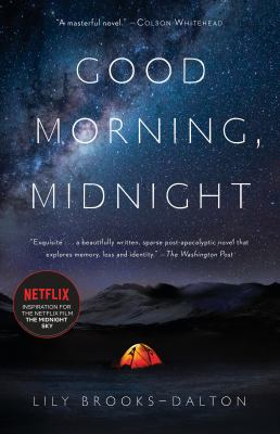 Good morning, midnight : a novel by Brooks-Dalton, Lily, 1987- author.