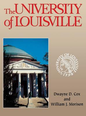 Book cover, University of Louisville by Cox and Morison