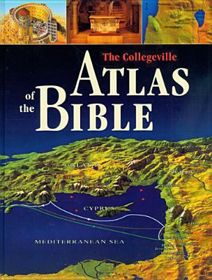 cover of The Collegeville Atlas of the Bible