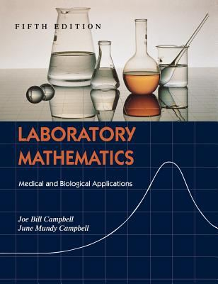 Laboratory mathematics : medical and biological applications