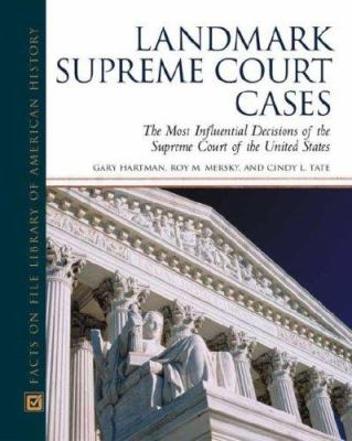 Landmark Supreme Court Cases by Roy M. Mersky; Gary Hartman book cover image
