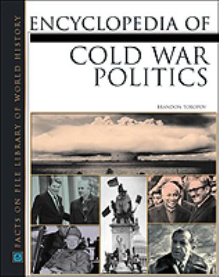 Encyclopedia of Cold War Politics book cover image