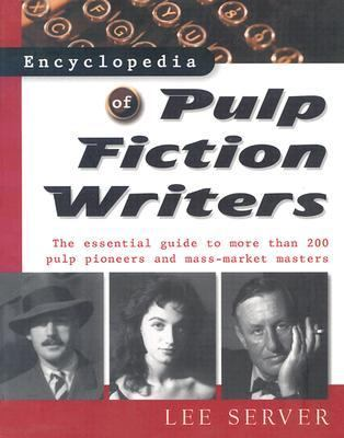 Cover of Encyclopedia of Pulp Fiction Writers by Lee Server