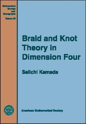 book cover: Braid and Knot Theory in Dimension Four