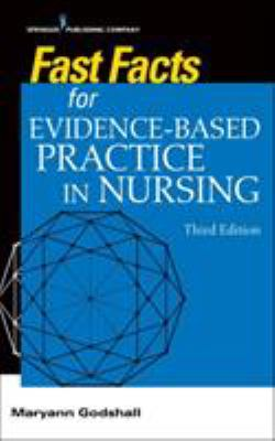 Fast Facts for Evidence-Based Practice in Nursing
