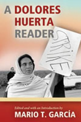 cover of A Dolores Huerta Reader