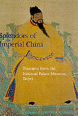 The Splendors of Imperial China