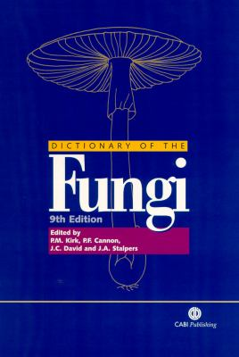 Ainsworth and Bisby's Dictionary of the Fungi