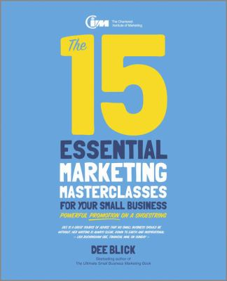 Cover - The 15 Essential Marketing Masterclasses for Your Small Business