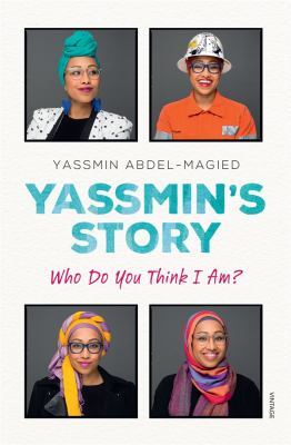 Yassmin's story : who do you think I am?