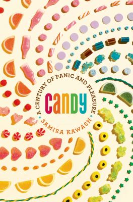 CANDY A CENTURY OF PANIC AND PLEASURE