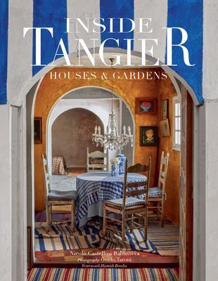 Inside Tangier : houses & gardens