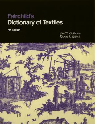 Fairchild's Dictionary of Textiles 7th Edition Cover Art
