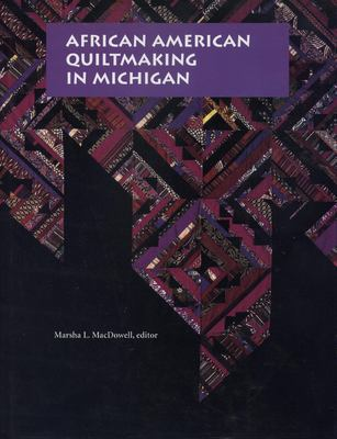 African American quiltmaking in Michigan book cover.