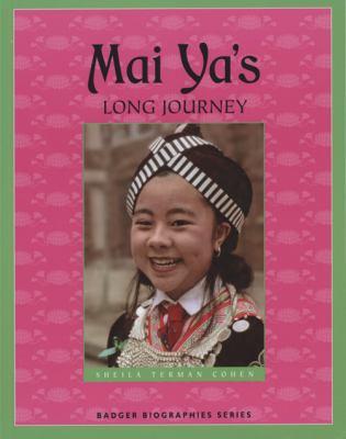 Mai Ya's Long Journey