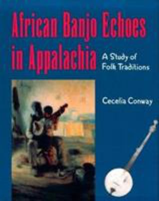 Book cover for African Banjo Echoes in Appalachia