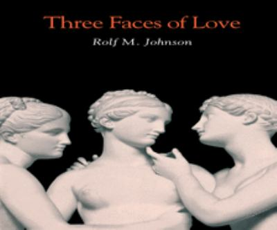 Three Faces of Love