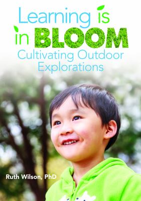 Cover Art: Learning is in bloom : cultivating outdoor explorations