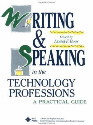 Cover art for Writing and speaking in the technology professions : a practical guide (1992)