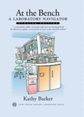 At the bench : a laboratory navigator