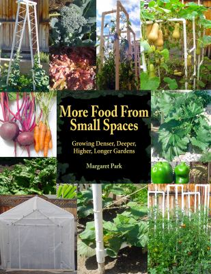book cover image for More Food from Small Spaces