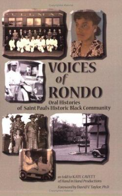 Voices of Rondo: Oral Histories of Saint Paul's Historic Black Community