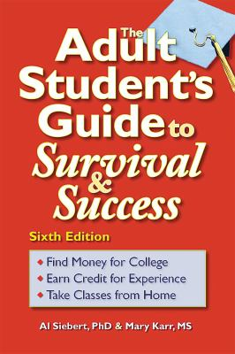 Book cover for The adult student's guide to survival & success.