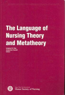The Language of Nursing Theory and Metatheory
