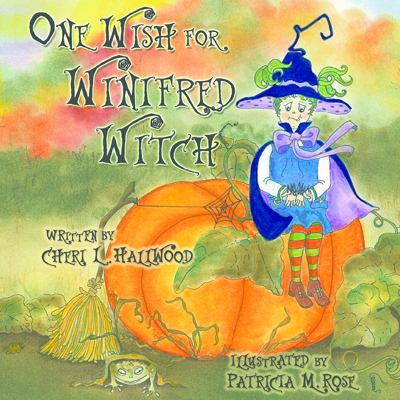One Wish for Winnifred Witch