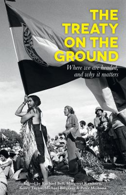 The Treaty on the ground : where we are headed, and why it matters
