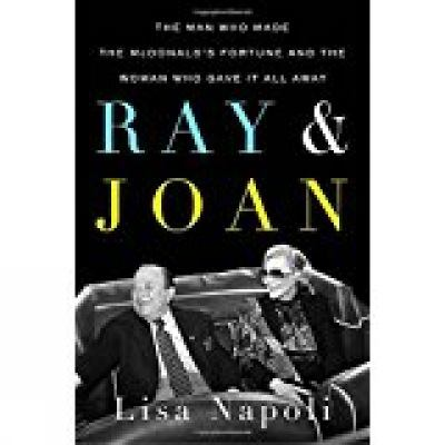 Ray and Joan : the man who made the McDonald