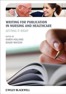 Cover Art of Writing for Publication in Nursing and Healthcare