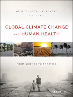 Global climate change and human health : from science to practice
