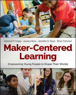 Maker-Centered Learning cover