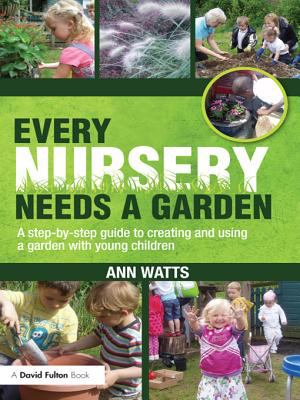 book cover image for Every Nursery Needs a Garden