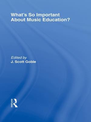 Dark blue cover of What's So Important about Music Education with text in white.