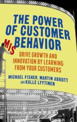 Cover art for The Power of Customer Misbehavior: drive growth and innovation by learning from your customers