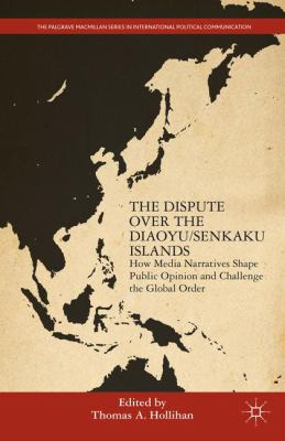 book cover The Dispute over the Diaoyu/Senkaku Islands