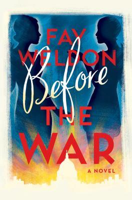 Before The War by Faye Weldon