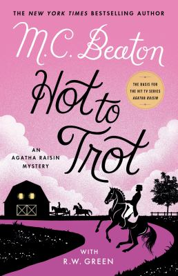 Hot to trot / by Beaton, M. C.,